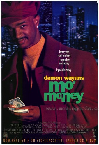 Mo Money Plakat Movie Poster (11 x 17 Inches - 28cm x 44cm) (1993)