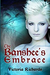 The Banshee's Embrace by Victoria Richards (2012-10-05)
