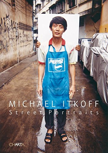 [(Michael Itkoff: Street Portraits)] [Other Bill Kouwenhoven] published on (February, 2009)