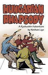 Hungarian Rhapsody: A Kyokushin Adventure