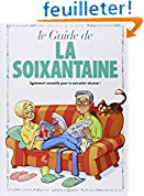 Le Guide de la soixantaine