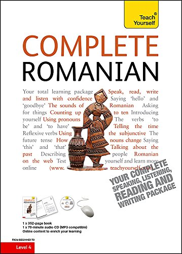 Complete Romanian Beginner to Intermediate Course: (Book and audio support) (Teach Yourself Complete)