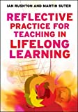 Best Practice In Teaching And Learnings - Reflective practice for teaching in lifelong learning: n/a Review
