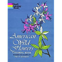 American Wild Flowers Coloring Book (Dover Pictorial Archives)
