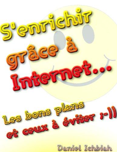 S'enrichir grce  Internet