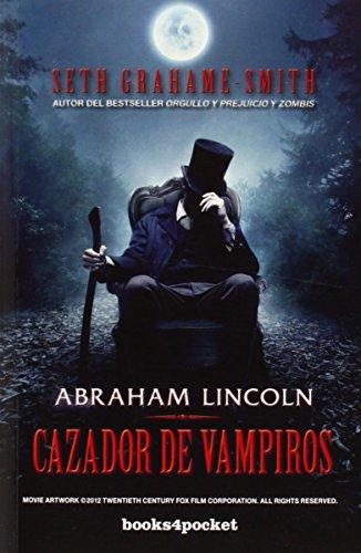 abraham-lincoln-cazador-de-vampiros-books4pocket-books4pocket-narrativa