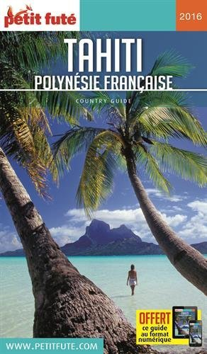 Guide Tahiti 2016 Petit Futé
