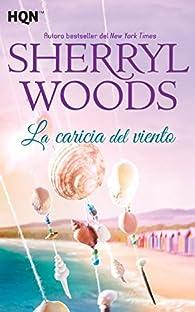 La Caricia Del Viento par Sherryl Woods