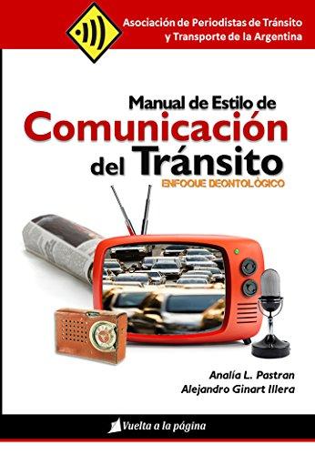 Manual de Estilo de Comunicación del Tránsito: Enfoque Deontológico