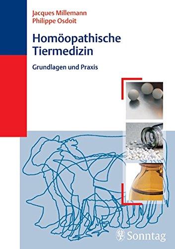 Homöopathische Tiermedizin - Praxis und Grundlagen