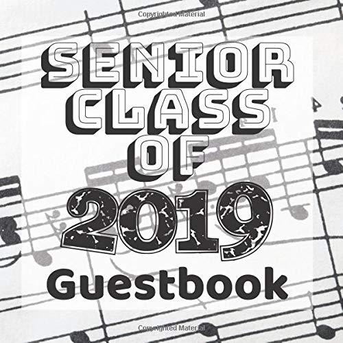 Senior Class of 2019 Guestbook: Sheet Music Musician Composer Band Graduation Party Guest Sign In Book Registry|Graduate Parties Supplies|Keepsake ... Address|University College High School