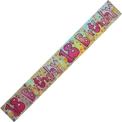 HAPPY 18TH BIRTHDAY HOLOGRAPHIC PINK GIRLIE BANNER 9FT LONG by EXPRESSION