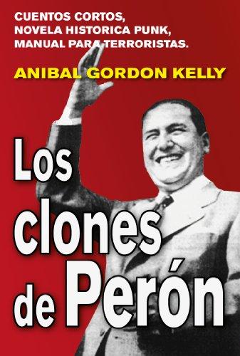 Los clones de Perón