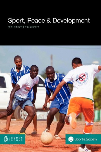 Sport, peace, and development / [ed. by] Keith Gilbert ... [et al.] | Keith, Gilbert
