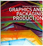 [(Graphics and Packaging Production)] [ By (author) Rob Thompson, By (author) Martin Thompson ] [May, 2012]
