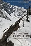 #8: The Trails Less Travelled: Trekking the Himachal Himalayas