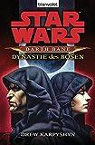 Star Wars - Darth Bane 3: Dynastie des Bösen