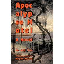 Apocalypse Hotel: A Novel (Modern Southeast Asian Literature)