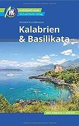 Kalabrien & Basilikata: Individuell reisen mit vielen praktischen Tipps