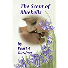 The Scent of Bluebells