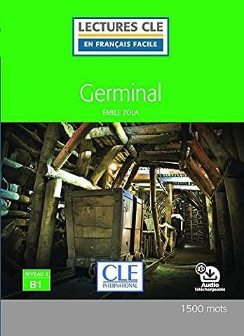 Emile Zola Germinal - Germinal - Niveau 3/B1 - Lecture CLE