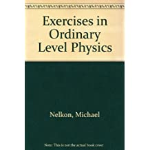 Exercises in Ordinary Level Physics