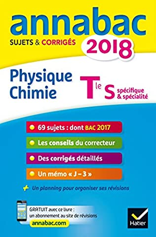 Livre Physique Chimie - Annales Annabac 2018 Physique-chimie Tle S: sujets