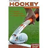 Hockey verständlich gemacht: Regeln, Spielpraxis, Stars und Teams