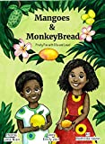 Mangoes & MonkeyBread: Fruity Fun with Ella & Louis!