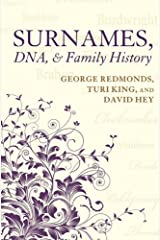Surnames, DNA, and Family History Kindle Edition