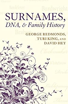 Surnames, DNA, and Family History by [Redmonds, George, King, Turi, Hey, David]