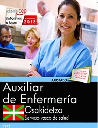 Auxiliar Enfermería. Servicio vasco de salud-Osakidetza. Test por Vv.Aa