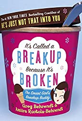 It's Called a Breakup Because It's Broken: The Smart Girl's Break-Up Buddy (English Edition)