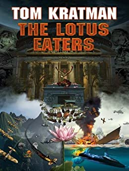 The Lotus Eaters (Carerra Series Book 3) by [Kratman, Tom]