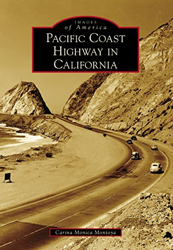 Pacific Coast Highway in California (Images of America) (English Edition)