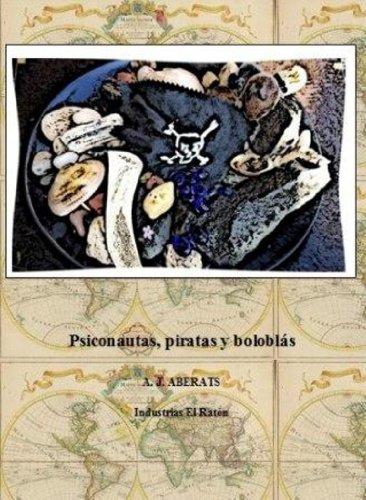 Psiconautas, piratas y boloblás por A. J. Aberats