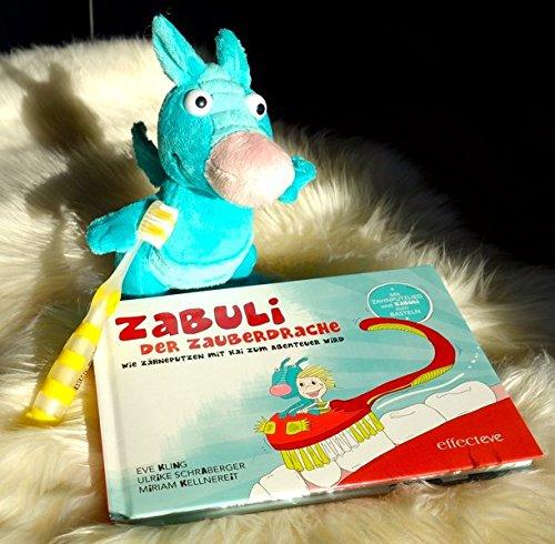ZABULI-DER ZAUBERDRACHE / Kinder-Zahnputzbuch: ZABULI-DER ZAUBERDRACHE / ZABULI - Der Zauberdrache (BILDERBUCH+STOFFTIER+ZAHNBÜRSTE): ... / Wie Zähneputzen mit Kai zum Erlebnis wird)