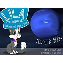 Lila the Science Cat Explores the Solar System: Toddler Book (English Edition)