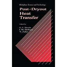 Post-Dryout Heat Transfer (Multiphase Science & Technology) (English Edition)