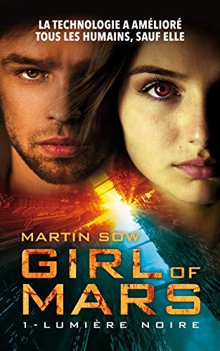 Girl of Mars: Lumière Noire par