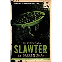 The Demonata #3: Slawter: Book 3 in the Demonata series (English Edition)