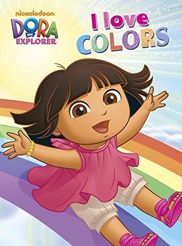 I Love Colors (Dora the Explorer Board Books)