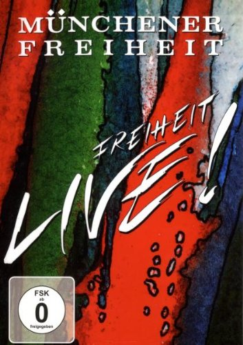 Sony Music Entertainmant Münchener Freiheit - Freiheit Live!