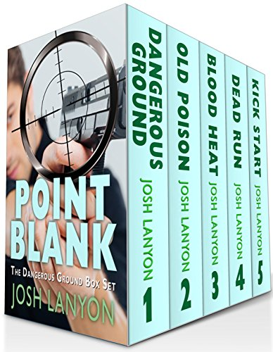 Point Blank: Five Dangerous Ground Novellas (English Edition) par Josh Lanyon