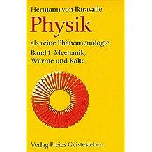 Physik als reine Phänomenologie: Band 1 und 2