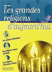 Les grandes religions d'aujourd'hui