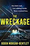 The Wreckage: The gripping new thriller that everyone is talking about