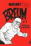 BREUM - tome 1 Attention ça va piquer - Nouvelle édition augmentée (01)