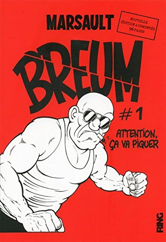 Breum, Tome 1 : Attention, ça va piquer par Marsault