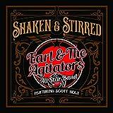Earl & The Agitators - Shaken & Stirred